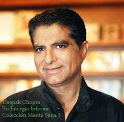 Tu Energía Interior, Deepak Chopra (Colección Mente Sana 3)
