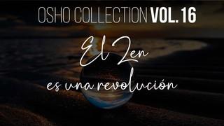 Solo los iluminados pueden ser contemporáneos - OSHO Talks Vol. 16