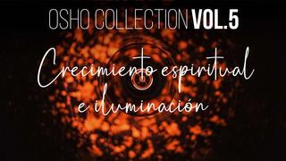 La ambición es algo tal - OSHO Talks Vol. 5