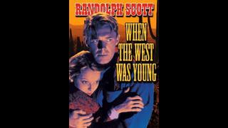Cuando el Oeste era joven