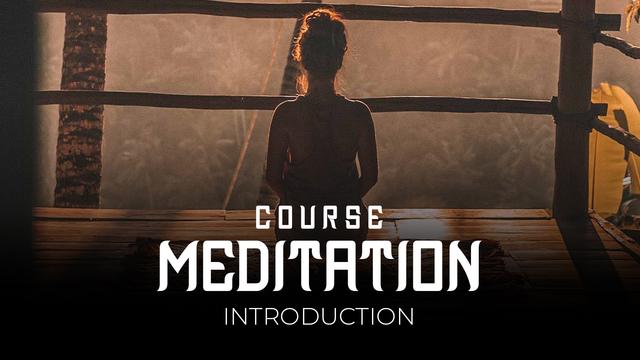 01 Meditation - Introduction to meditation