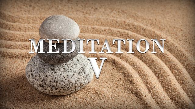 Meditation day 5