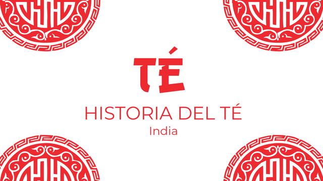 Historia del té: El té en India