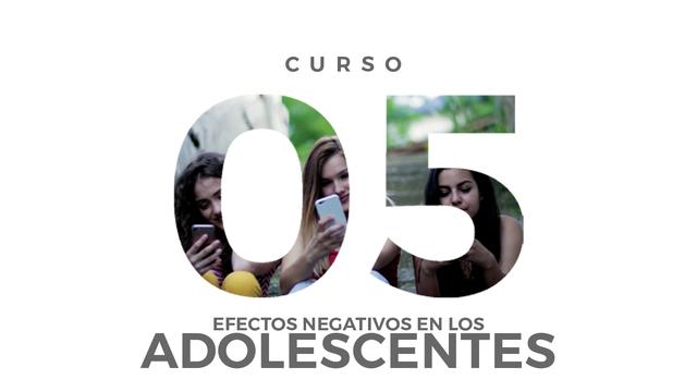 05. Efectos negativos en los adolescentes
