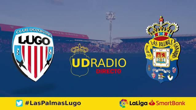 Así lo contamos en UDRADIO | Lugo 1-1 Las Palmas