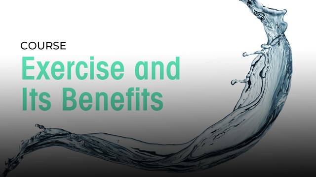 35 Exercise and Its Health Benefits