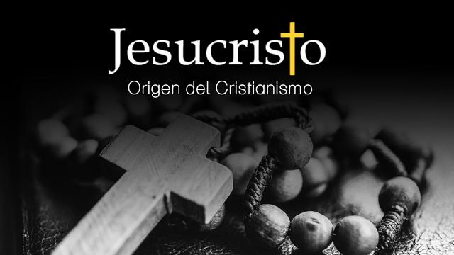 ¿Cómo se origina el Cristianismo?