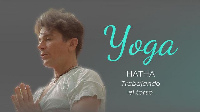 Hatha Yoga: trabajando el torso
