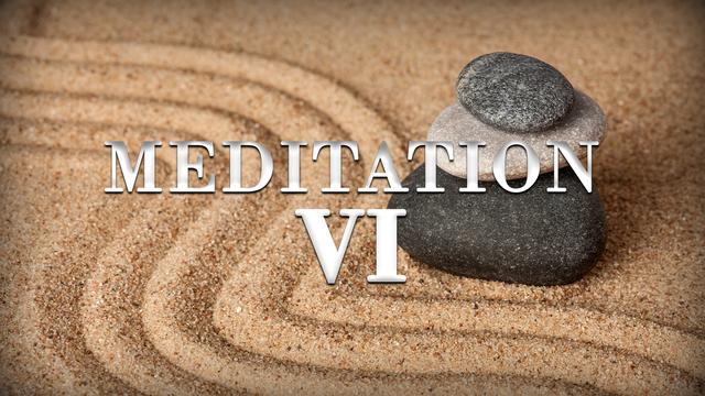 Meditation day 6