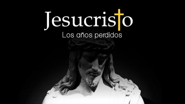 ¿Qué sabemos de los años perdidos de Jesús?