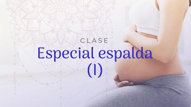Clase 6: Especial espalda I